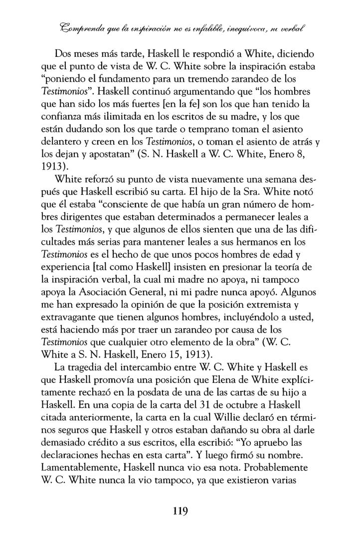 Dos meses más tarde, Haskellle respondió a White, diciendo
