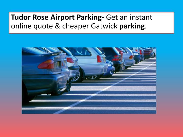 Tudor Rose Airport Parking