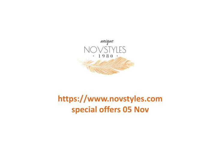 Https://www.novstyles.com special offers 05 Nov