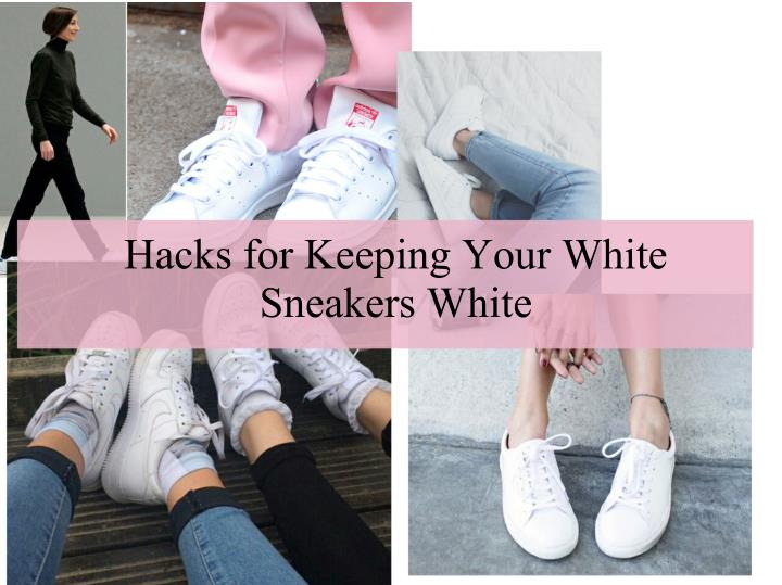Hacks for Keeping Your White