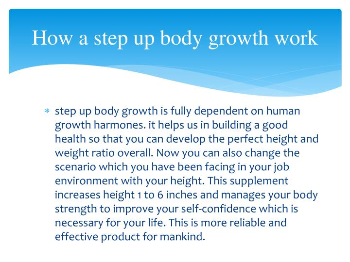 How a step up body growth work