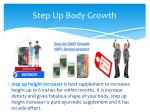 step up body growth1