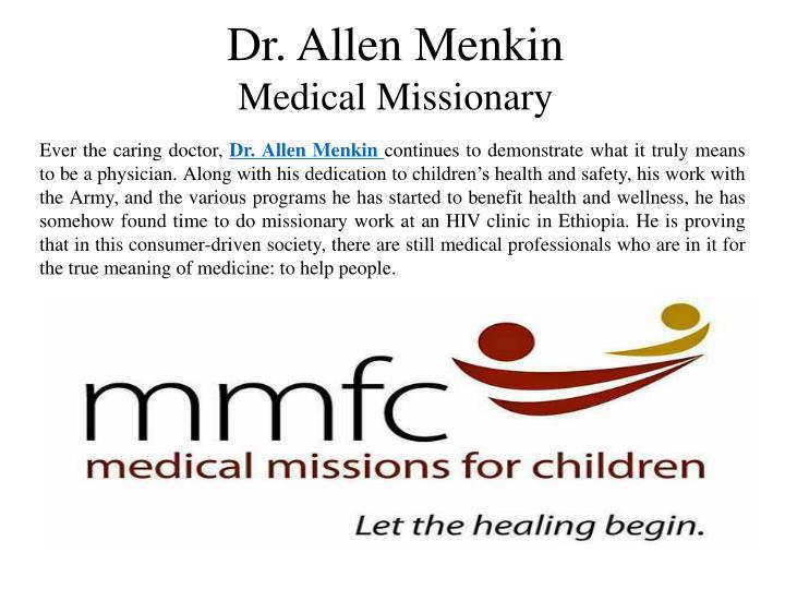 Dr. Allen Menkin
