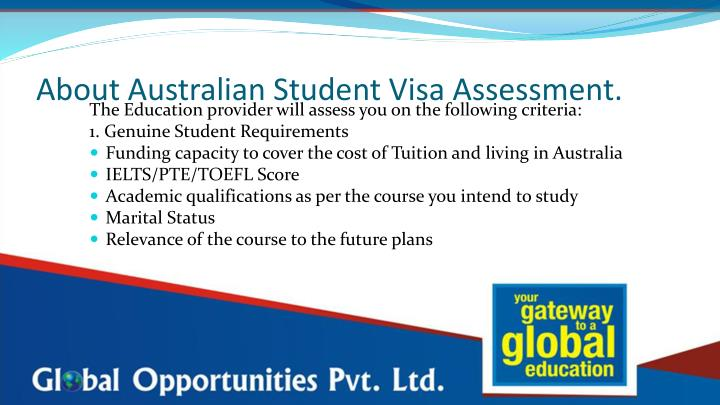 About Australian Student Visa Assessment.
