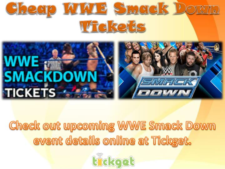 C heap wwe smack d own tickets