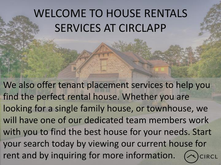 WELCOME TO HOUSE RENTALS