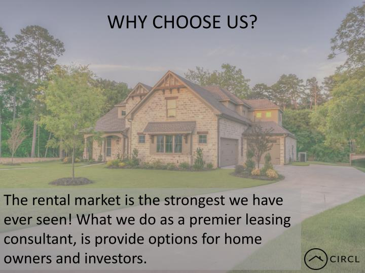 WHY CHOOSE US?