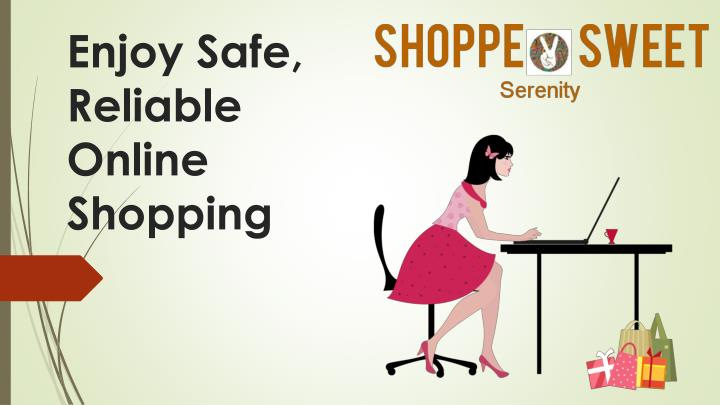 Enjoy safe reliable online shopping