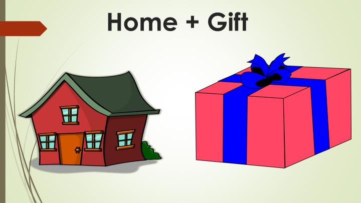 Home + Gift