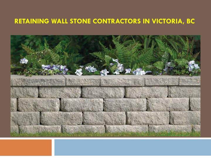 Retaining wall stone contractors in victoria bc