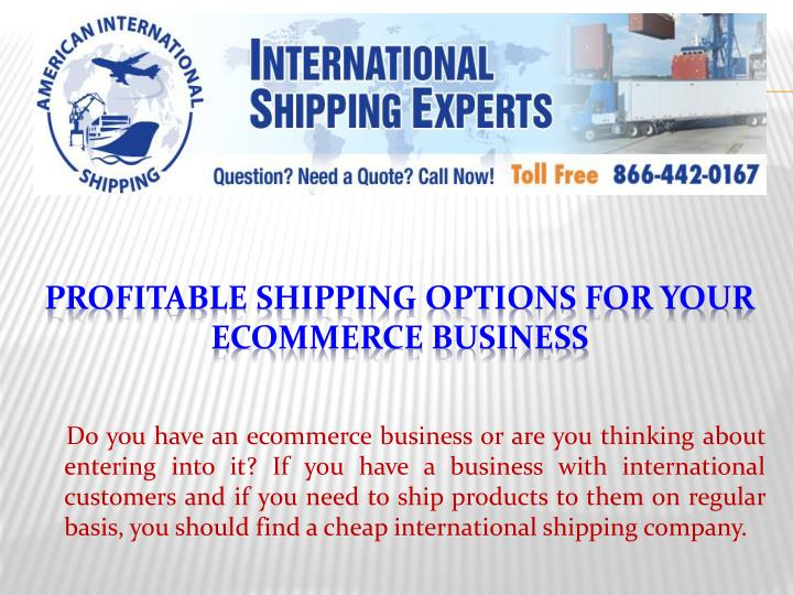 Profitable shipping options for your ecommerce business