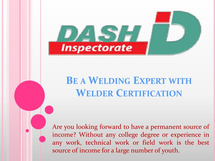 Be a Welding Expert with Welder Certification