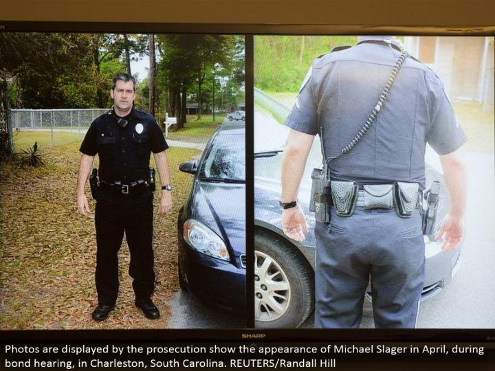 Photos are appeared by the arraignment exhibit the nearness of Michael Slager in April, in the midst...