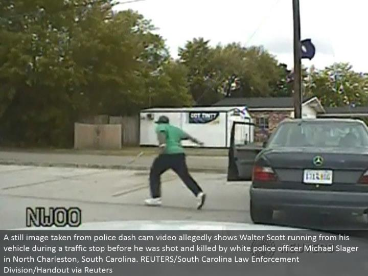 A still picture taken from police dash cam video professedly exhibits Walter Scott running from his vehicle in the midst of a movement stop before he was shot and executed by white cop Michael Slager in North Charleston, South Carolina. REUTERS/South Carolina Law Enforcement Division/Handout by method for Reuters