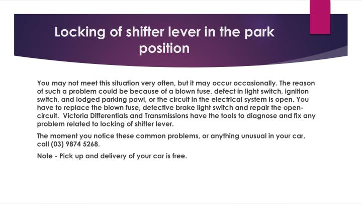 Locking of shifter lever in the park position