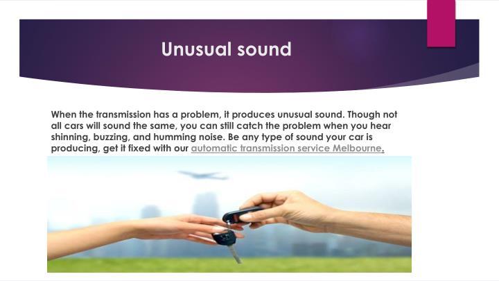 Unusual sound