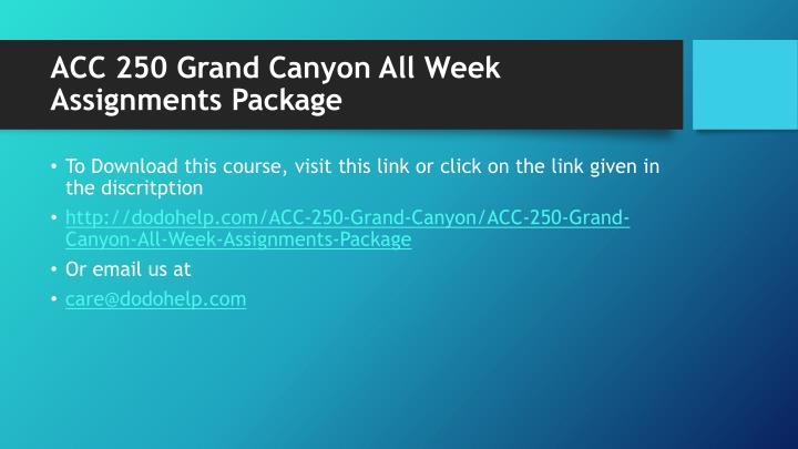 ACC 250 Grand Canyon All Week Assignments Package