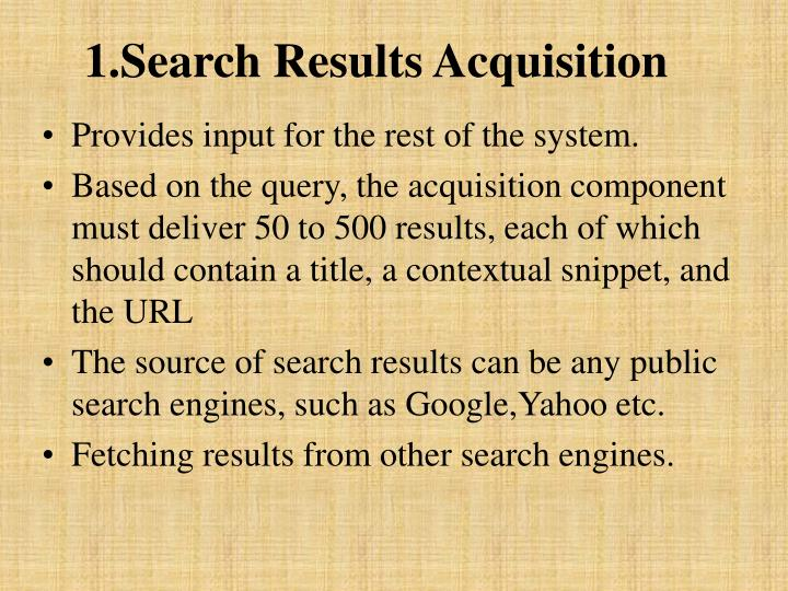 1.Search Results Acquisition