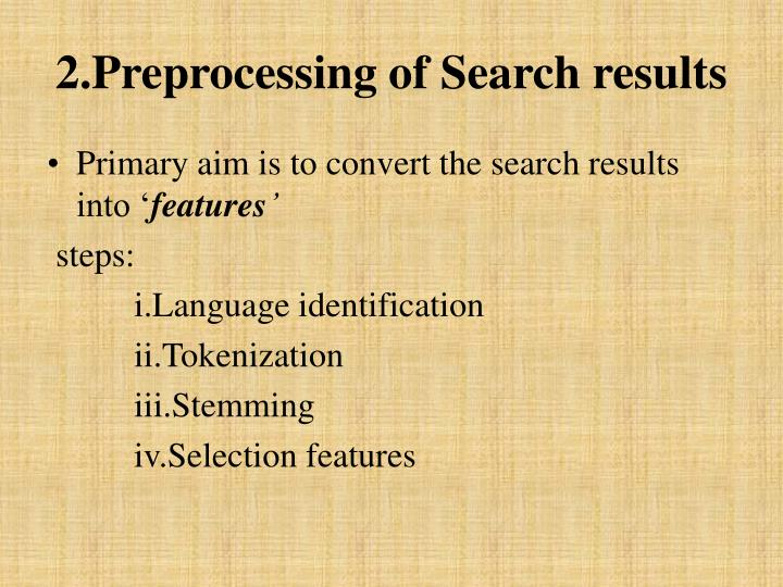 2.Preprocessing of Search results