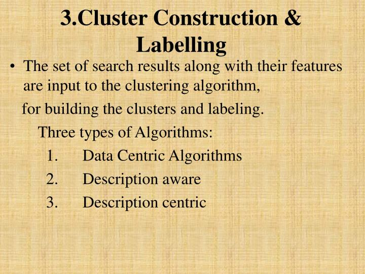 3.Cluster Construction & Labelling