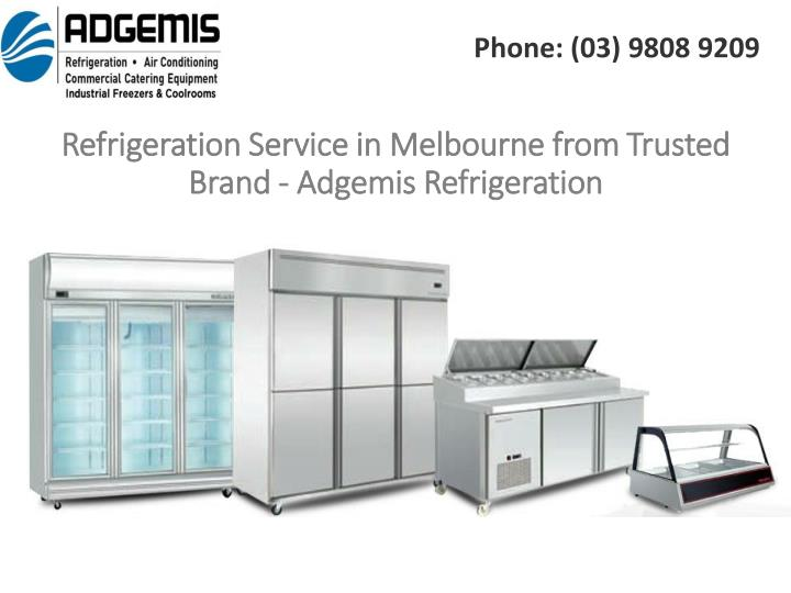 refrigeration service in melbourne from trusted brand adgemis refrigeration