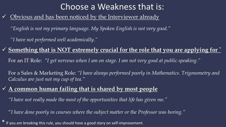 Choose a Weakness that is: