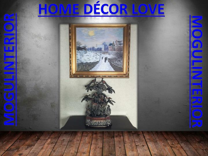 Home décor love
