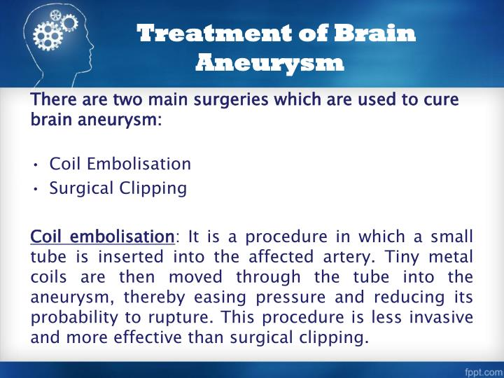 Treatment of Brain Aneurysm