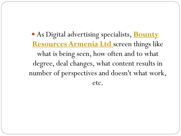 As Digital advertising specialists,