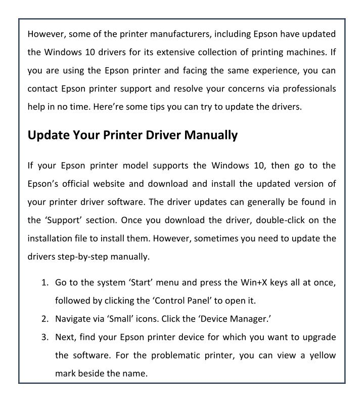 However, some of the printer manufacturers, including Epson have updated