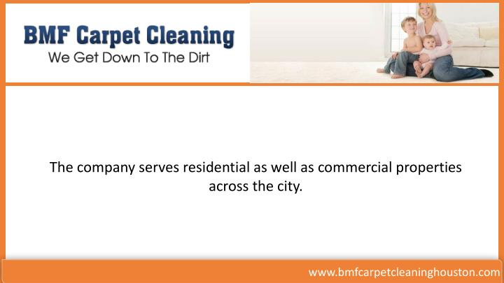 The company serves residential as well as commercial properties