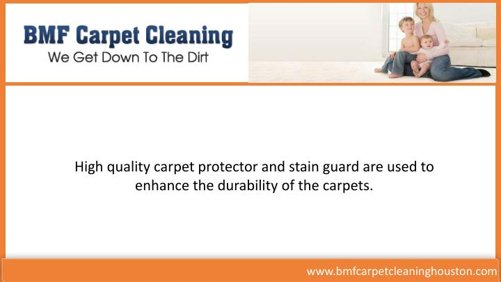 High quality carpet protector and stain guard are used to
