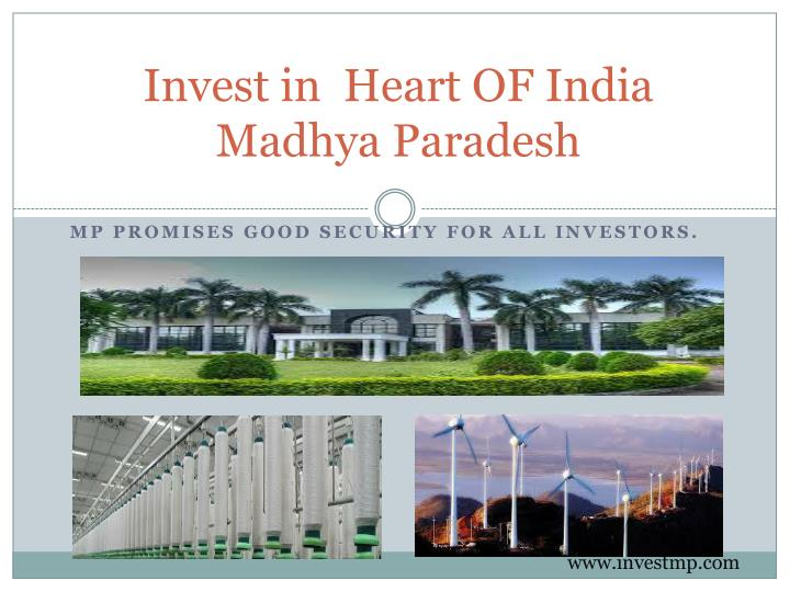 Invest in  Heart OF India