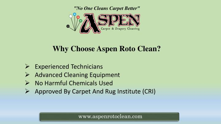 Why Choose Aspen Roto Clean?