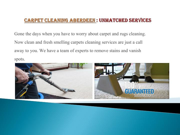 Carpet cleaning aberdeen unmatched services