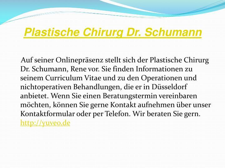 Plastische Chirurg Dr. Schumann