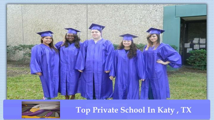 Top Private School In Katy , TX