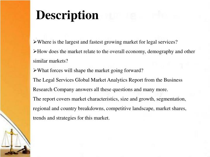 Where is the largest and fastest growing market for legal services?