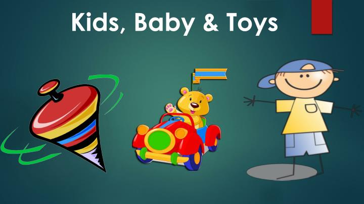 Kids, Baby & Toys
