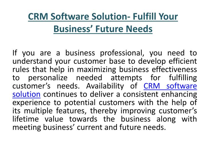 Crm software solution fulfill your business future needs