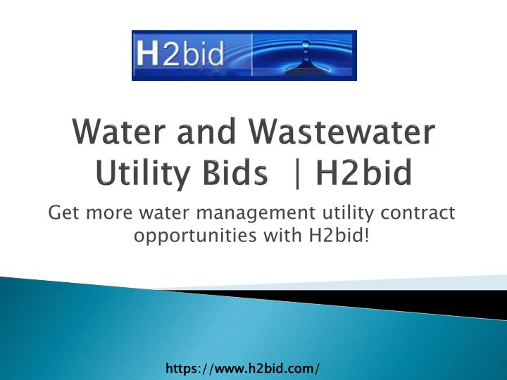 Water and wastewater utility bids h2bid