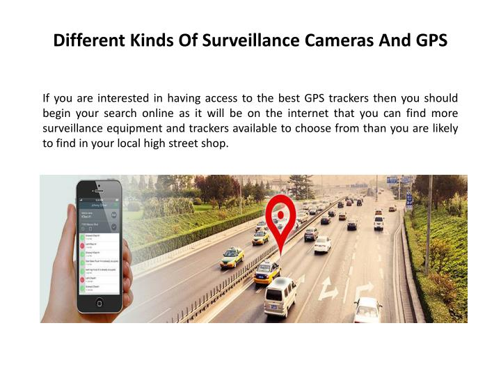 Different Kinds Of Surveillance Cameras And GPS