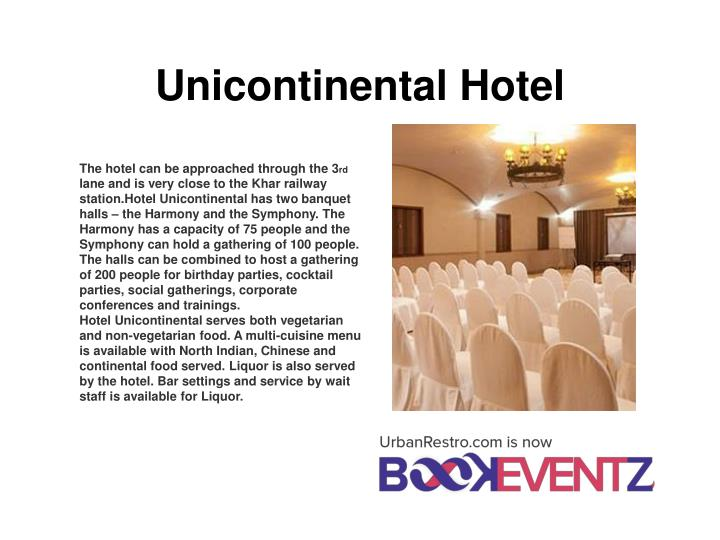 Unicontinental hotel