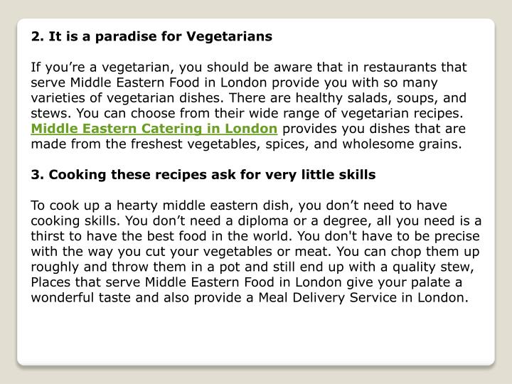 2. It is a paradise for Vegetarians