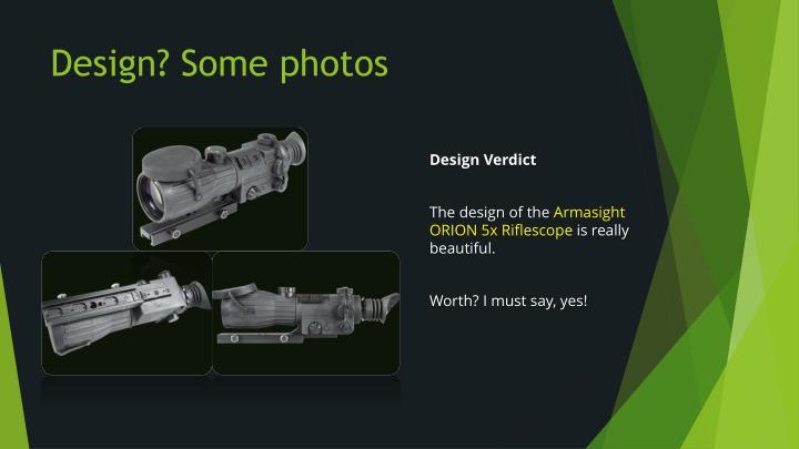 Design? Some photos