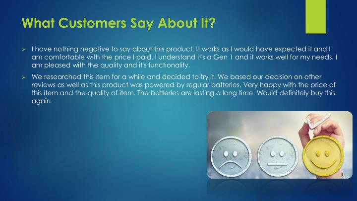 What Customers Say About It?