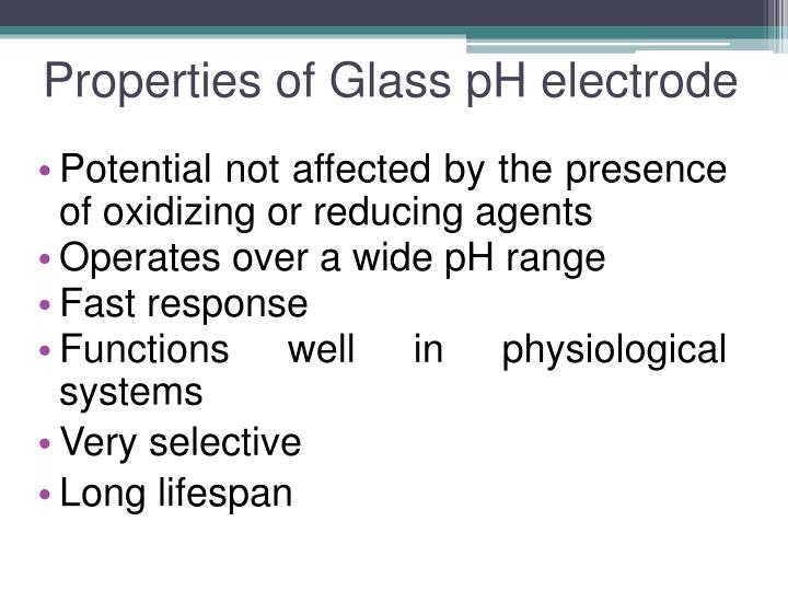 Properties of Glass pH electrode