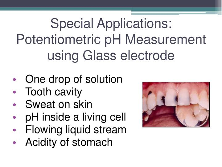 Special Applications: Potentiometric pH Measurement using Glass electrode