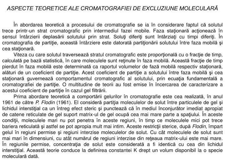 ASPECTE TEORETICE ALE CROMATOGRAFIEI DE EXCLUZIUNE MOLECULARĂ
