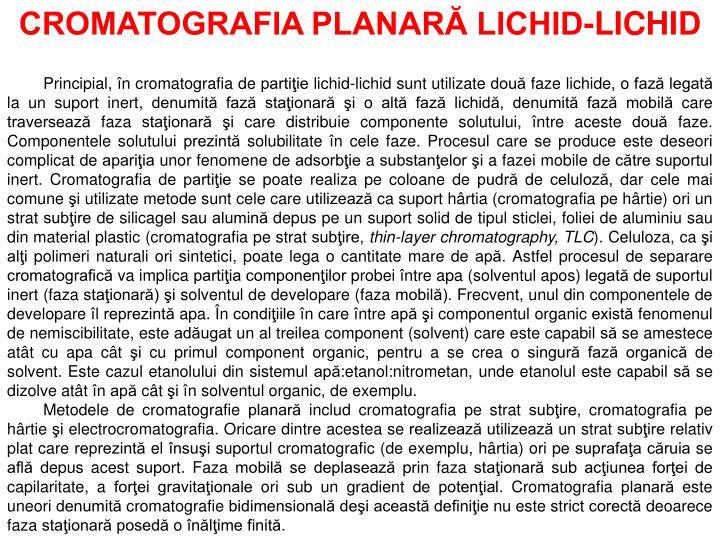 CROMATOGRAFIA PLANARĂ LICHID